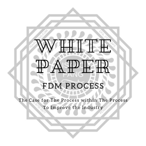 White Paper for the FDM process